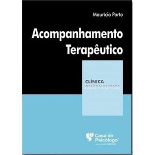 Livro - Acompanhamento Terapêutico - Porto - Casa do Psicólogo