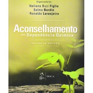 Livro - Aconselhamento em Dependência Química - Figlie