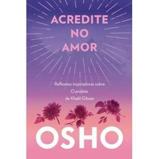 Livro - Acredite No Amor - Osho