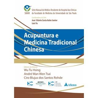 Livro - Acupuntura e Medicina Tradicional Chinesa - HC FMUSP