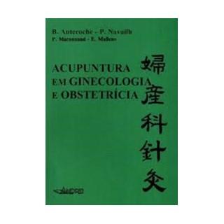 Livro - Acupuntura em Ginecologia e Obstetrícia - Auteroche