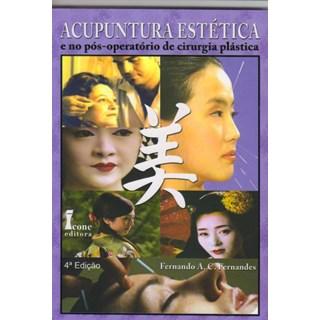 Livro - Acupuntura Estética e no Pós Operatório de Cirurgia Plástica - Fernandes