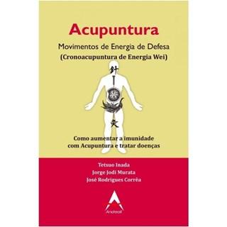 Livro - Acupuntura Movimentos de Energia de Defesa - Inada