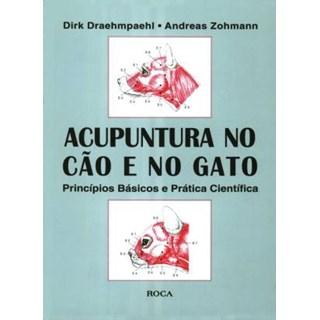 Livro - Acupuntura no Cão e no Gato - Draehmpaehl