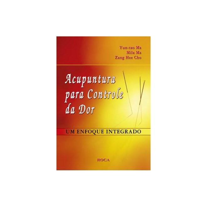 Livro - Acupuntura para o Controle da Dor - Ma