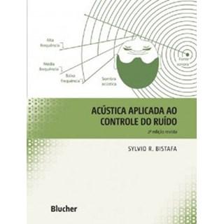 Livro - Acústica aplicada ao controle do ruído - Bistafa