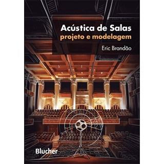 Livro - Acústica de Salas - Projeto e Modelagem - Brandão