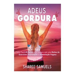 Livro - Adeus Gordura - Samuels 1º edição