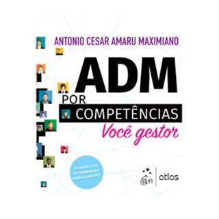 Livro - ADM por Competências - Você Gestor - Maximiano