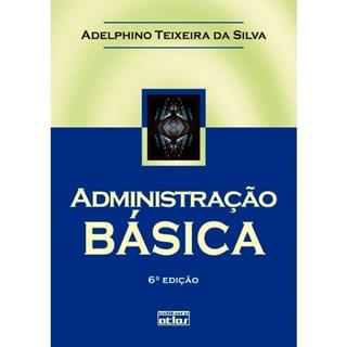 Livro - Administração Básica - Silva