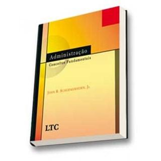 Livro - Administração - Conceitos Fundamentais - Scherhorn