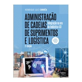 Livro - Administração de Cadeias de Suprimentos e Logística  - Corrêa