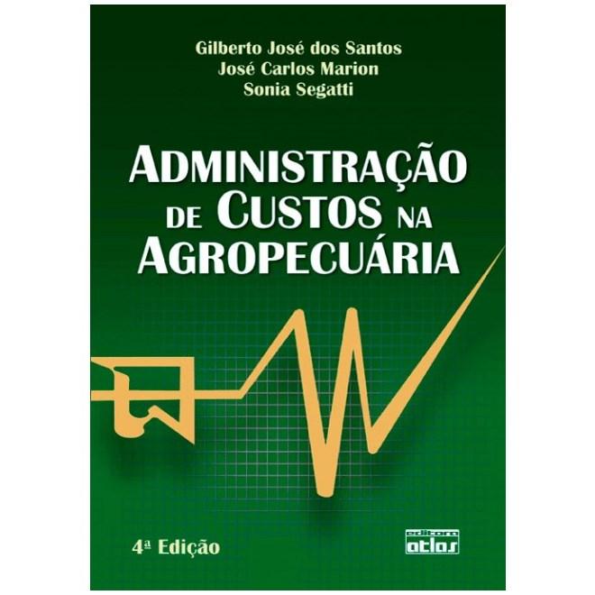 Livro - Administração de Custo na Agropecuária - Santos