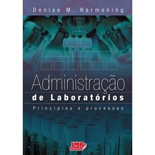 Livro - Administração de Laboratórios - Harmening