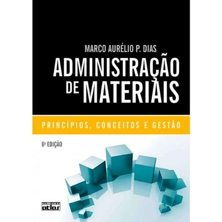 Livro - Administração de Materiais: Principios, Conceitos e Gestão - Dias