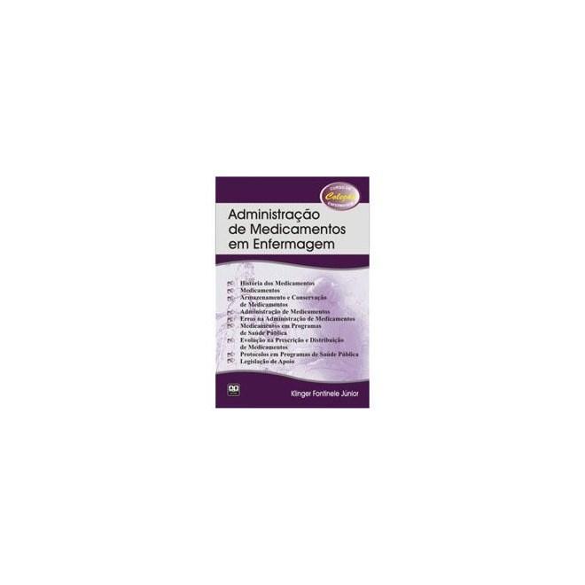 Livro - Administração de Medicamentos em Enfermagem - Fontinele