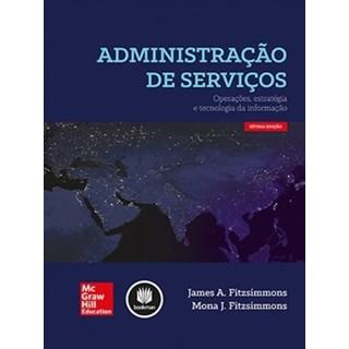 Livro - Administração de Serviços: Operações, Estratégia e Tecnologia da Informação - Fitzsimmons