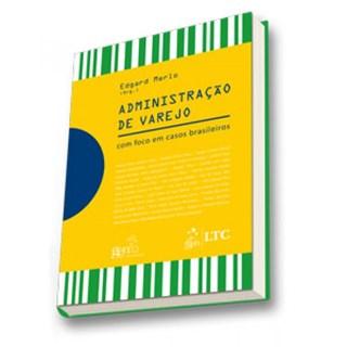 Livro - Administração de Varejo - Com Foco em Casos Brasileiros - Merlo