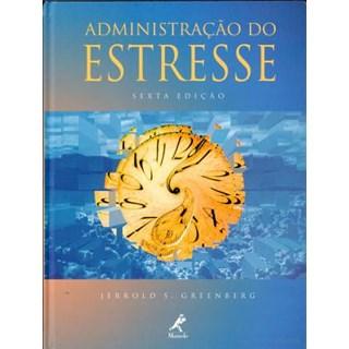 Livro - Administração do Estresse - Greenberg ***