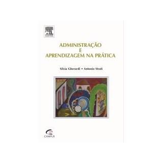 Livro - Administração e Aprendizagem na Prática - Gherardi