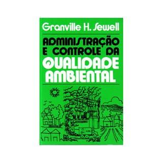 Livro - Administração e Controle da Qualidade Ambiental - Sewell