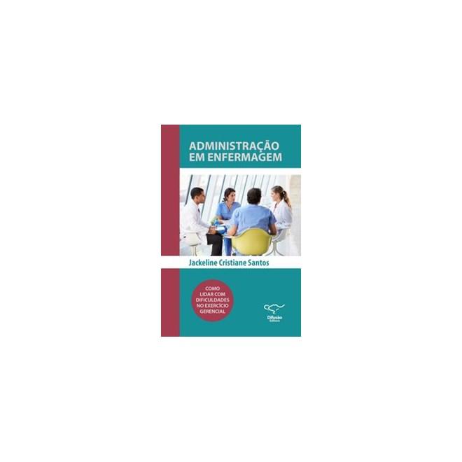 Livro - Administração em Enfermagem - Santos 1º edição