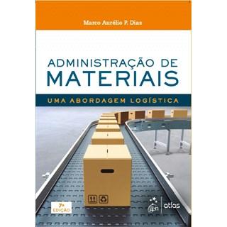 Livro - Administração em Materiais: Uma Abordagem Logística - Dias