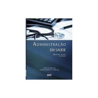 Livro - Administração em Saúde - Scarpi