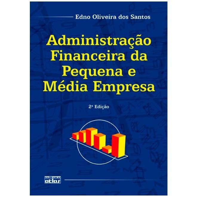 Livro - Administração Financeira da Pequena e Média Empresa - Santos