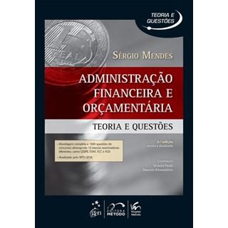 Livro - Administração Financeira e Orçamentaria - Teoria e Questões - Mendes