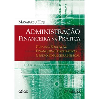 Livro - Administração Financeira na Prática - Hoji