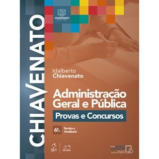 Livro - Administração Geral e Pública: Provas e Concursos - Chiavenato