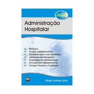 Livro - Administração Hospitalar - Fontinele