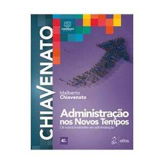 Livro - Administração nos Novos Tempos  - Chiavenato - Atlas