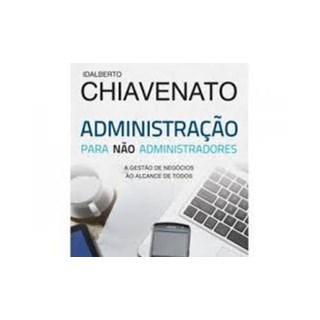 Livro - Administração pata Não Administradores - Chiavenato