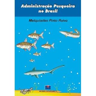 Livro - Administração Pesqueira no Brasil - Paiva