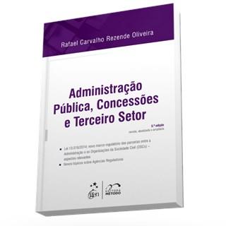 Livro - Administração Pública, Concessões e Terceiro Setor - Oliveira