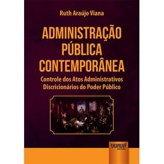 Livro - Administração Pública Contemporânea - Viana - Juruá