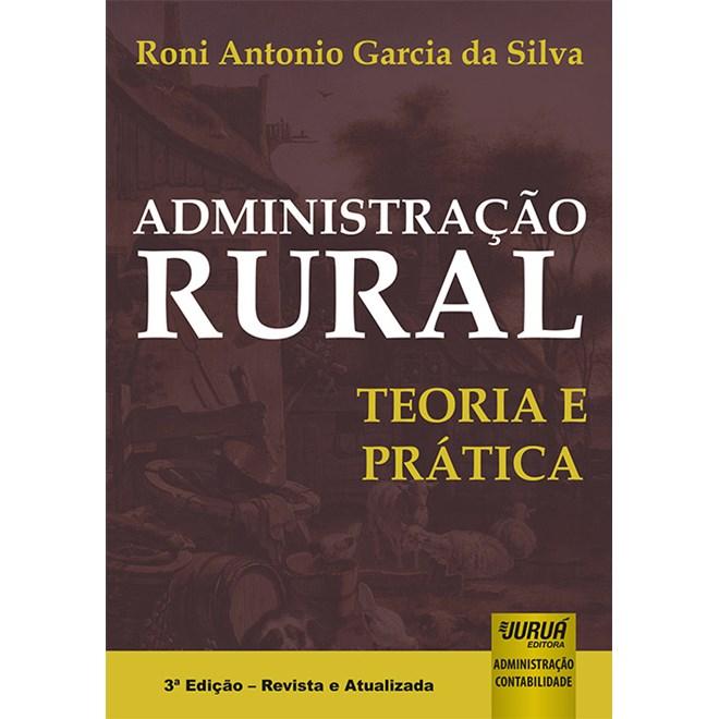 Livro - Administração Rural - Silva - Juruá