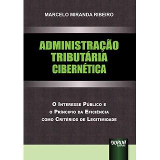 Livro - Administração Tributária Cibernética - Ribeiro - Juruá