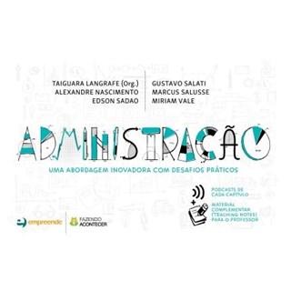 Livro - Administração - Uma Abordagem Inovadora Com Desafios Práticos -  Langrafe