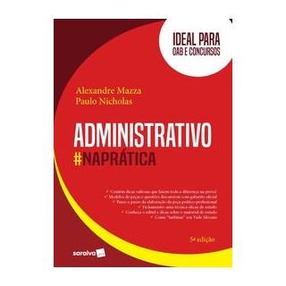 Livro - Administrativo na Prática - 5ª Edição 2020 - Mazza 5º edição