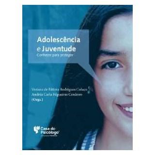 Livro - Adolescência e Juventude - Colaço - Casa do Psicólogo