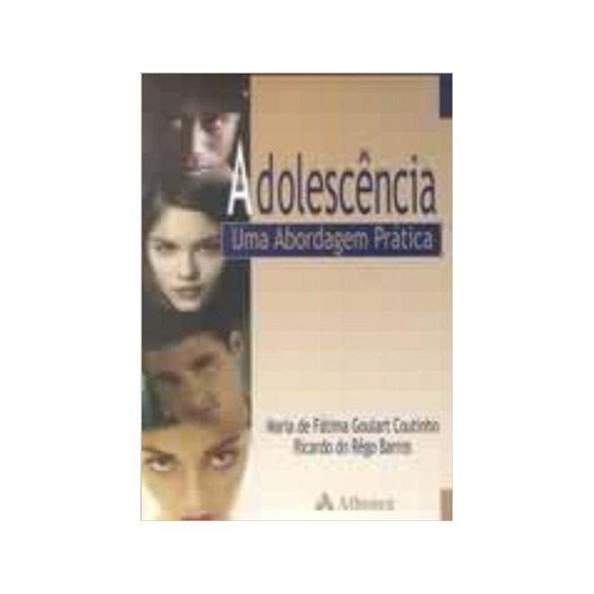 Livro - Adolescência: Uma Abordagem Prática - Coutinho