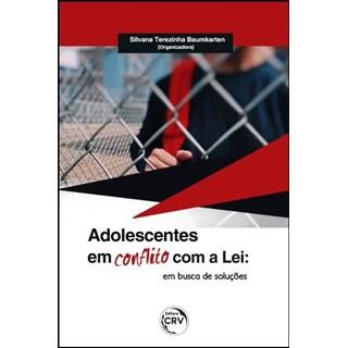 Livro -  Adolescentes Em Conflito Com A Lei - Baumkarten - Casa do Psicologo