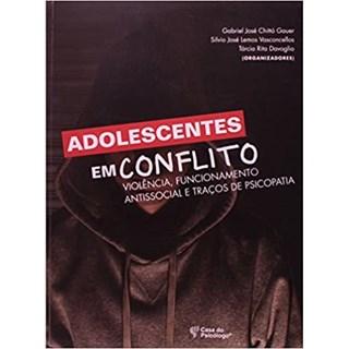 Livro - Adolescentes em Conflito - Gauer - Casa do Psicólogo