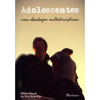 Livro - Adolescentes - Uma Abordagem Multidisciplinar - Malagutti