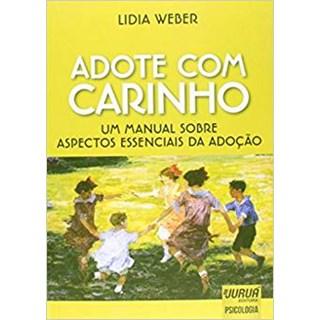 Livro - Adote Com Carinho - Weber