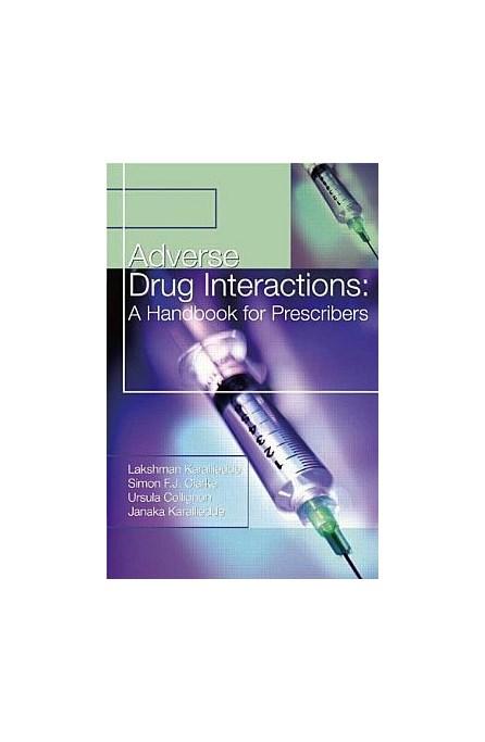 Livro - Adverse Drug Interactions: A Handbook for Prescribers (A Hodder Arnold Publication)