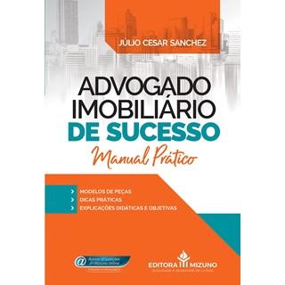 Livro Advogado Imobiliário De Sucesso - Sanchez - Jh Mizuno